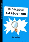 My DNA Diary All About YOU