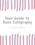 Your Guide to Basic Calligraphy