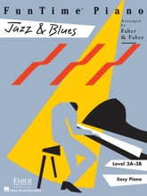 FunTime  Piano Jazz & Blues - Level 3A-3B