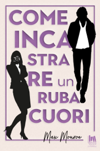 Come incastrare un rubacuori Book Cover
