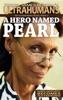 A Hero Named Pearl