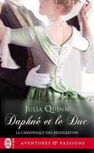 La chronique des Bridgerton (Tome 1) - Daphné et le duc Couverture de livre