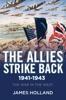 The Allies Strike Back, 1941–1943