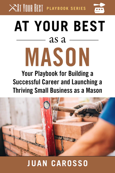 At Your Best as a Mason