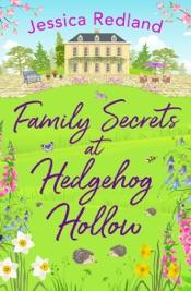 Download Family Secrets at Hedgehog Hollow