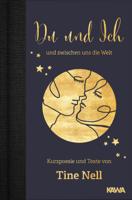 Tine Nell - Du und Ich und zwischen uns die Welt artwork
