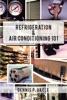 Refrigeration & Air Conditioning 101
