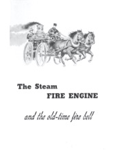 The Steam Fire Engine and the Old-time Fire Bell