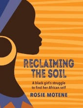 Reclaiming The Soil: A Black Girl's Struggle To Find Her African Self