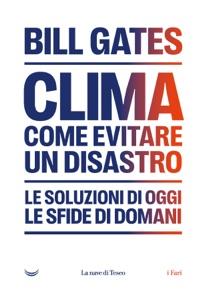 Clima. Come evitare un disastro