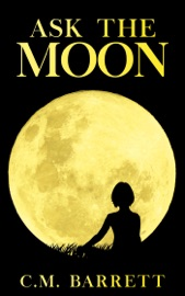 Download and Read Online Ask the Moon