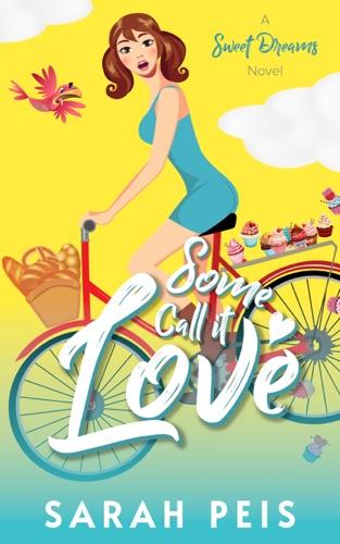 Some Call It Love E-Book Download