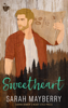 Sarah Mayberry - Sweetheart bild