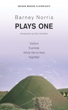 Barney Norris: Plays One
