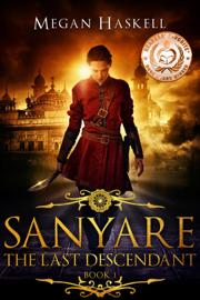 Sanyare: The Last Descendant - Megan Haskell book summary