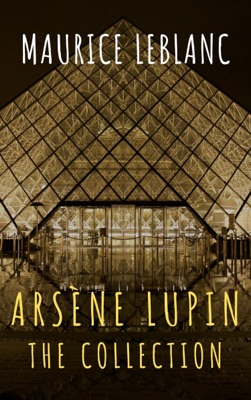 The Collection Arsène Lupin