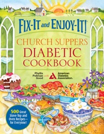 Fix-It and Enjoy-It! Church Suppers Diabetic Cookbook PDF Download
