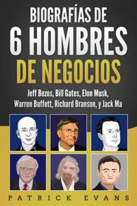 Biografías de 6 Hombres de Negocios Book Cover