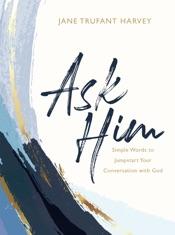 Ask Him