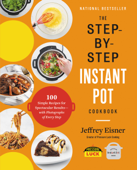The Step-by-Step Instant Pot  Cookbook