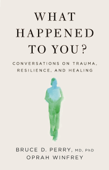 Download and Read Online What Happened to You?
