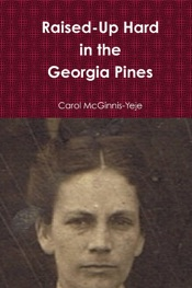 Download and Read Online Raised-Up Hard In The Georgia Pines