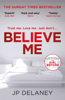J.P. Delaney - Believe Me artwork