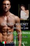 Al Trunk Mahoney Defensive Line Edizione Italiana