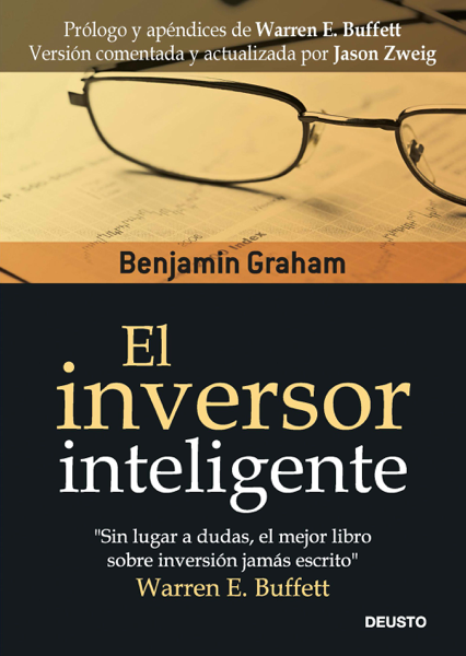 El inversor inteligente by Benjamin Graham & Jason Zweig