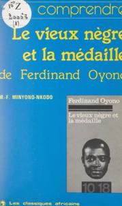 Le vieux nègre et la médaille, de Ferdinand Oyono La couverture du livre martien