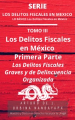 Los Delitos Fiscales Graves en México