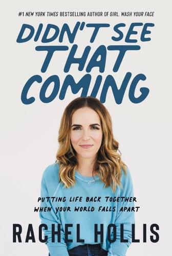 Rachel Hollis - Didn't See That Coming