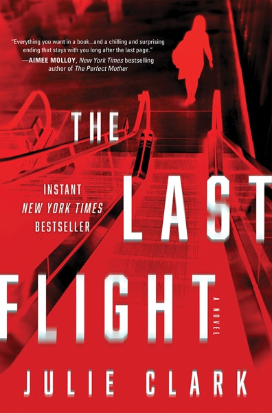 The Last Flight - Julie Clark book cover