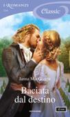 Baciata dal destino (I Romanzi Classic) Book Cover