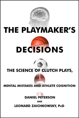 The Playmaker's Decisions