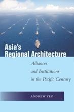 Asia's Regional Architecture