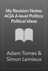 My Revision Notes AQA A-level Politics Political Ideas