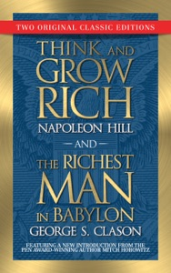 Think and Grow Rich and The Richest Man in Babylon (Original Classic Editions)