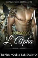 Download and Read Online L'Obsession de l'Alpha