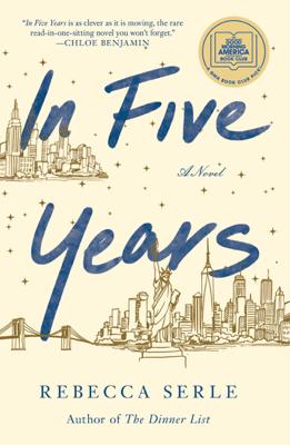 Rebecca Serle - In Five Years book