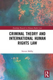 Download Criminal Theory and International Human Rights Law