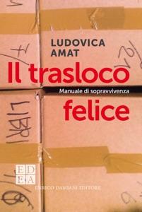 Il trasloco felice Book Cover