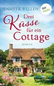 Drei Küsse für ein Cottage