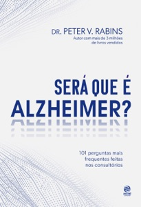 Será que é Alzheimer? de Peter V. Rabins Capa de livro