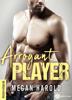 Megan Harold - Arrogant Player - histoire intégrale artwork