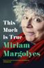 Miriam Margolyes - This Much is True artwork