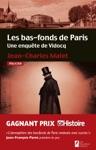 Les Bas-fonds De Paris Une Enqute De Vidocq