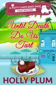 Until Death Do Us Tart