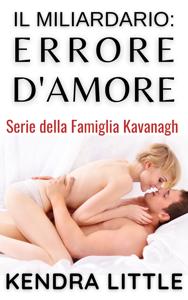 Il Miliardario: Errore d'Amore Book Cover
