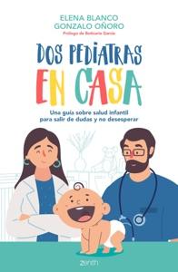 Dos pediatras en casa Book Cover